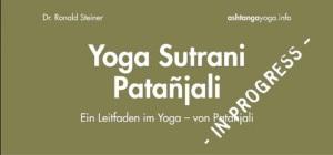 Yoga Sutrani Patanjali - Dr. Ronald Steiner